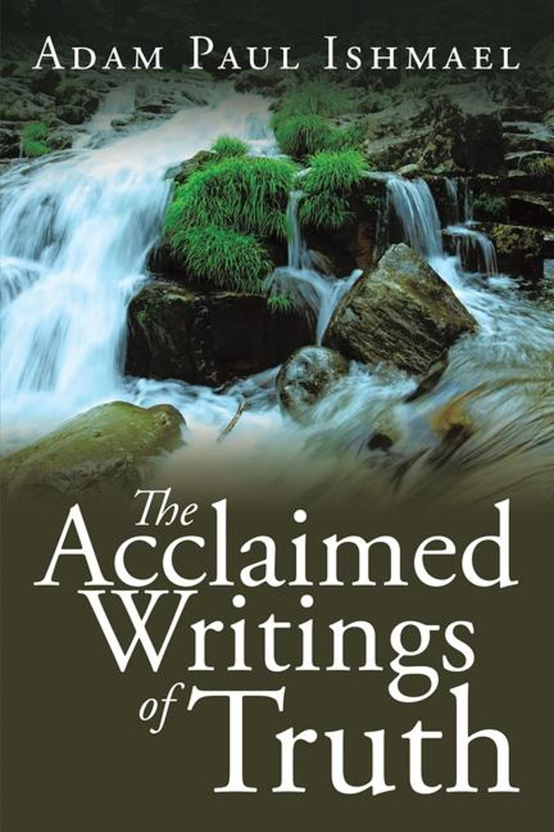 The Acclaimed Writings of Truth