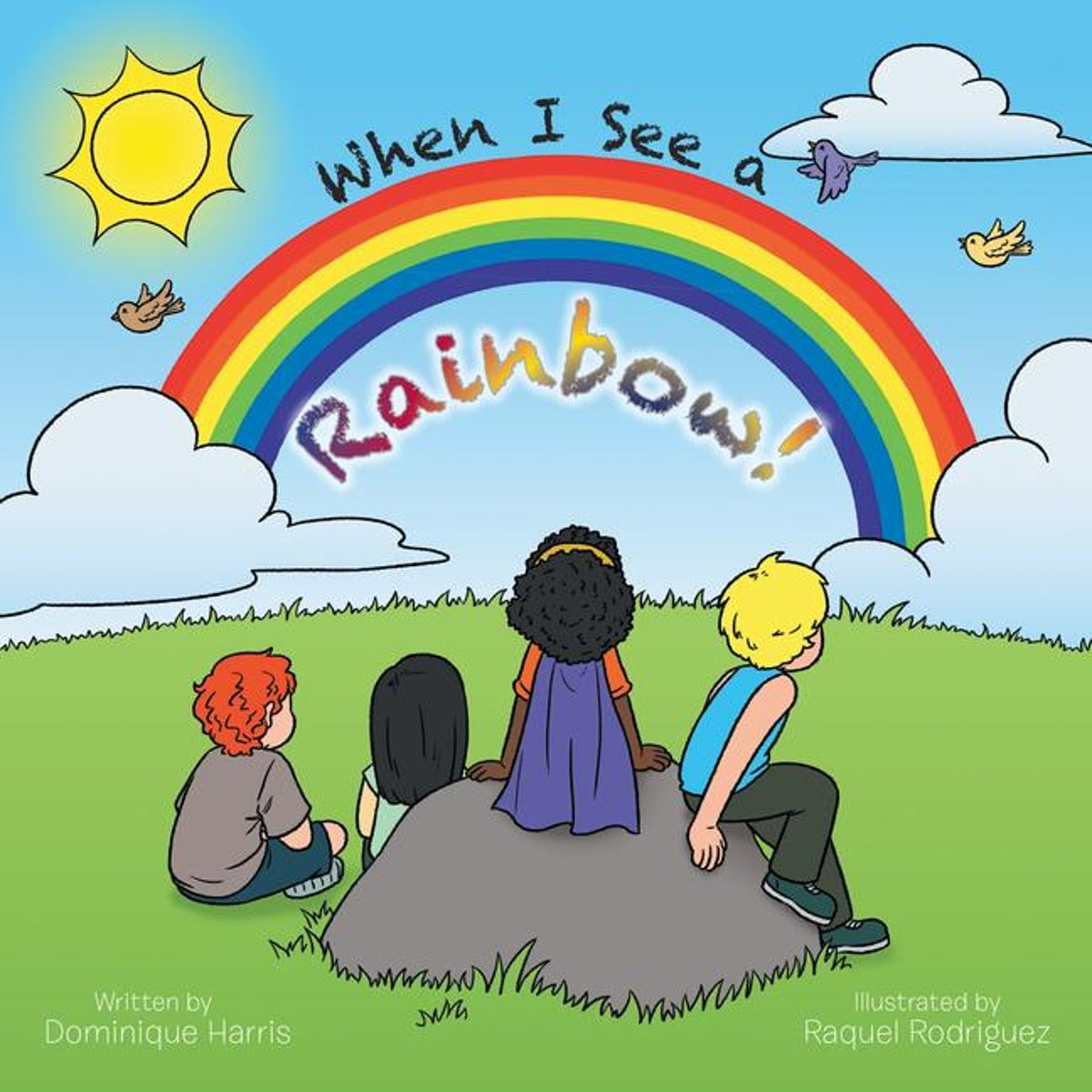 When I See a Rainbow!