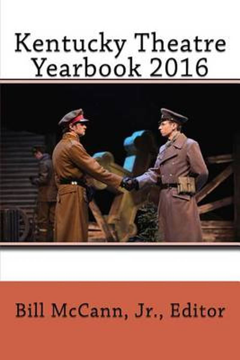 Kentucky Theatre Yearbook 2016