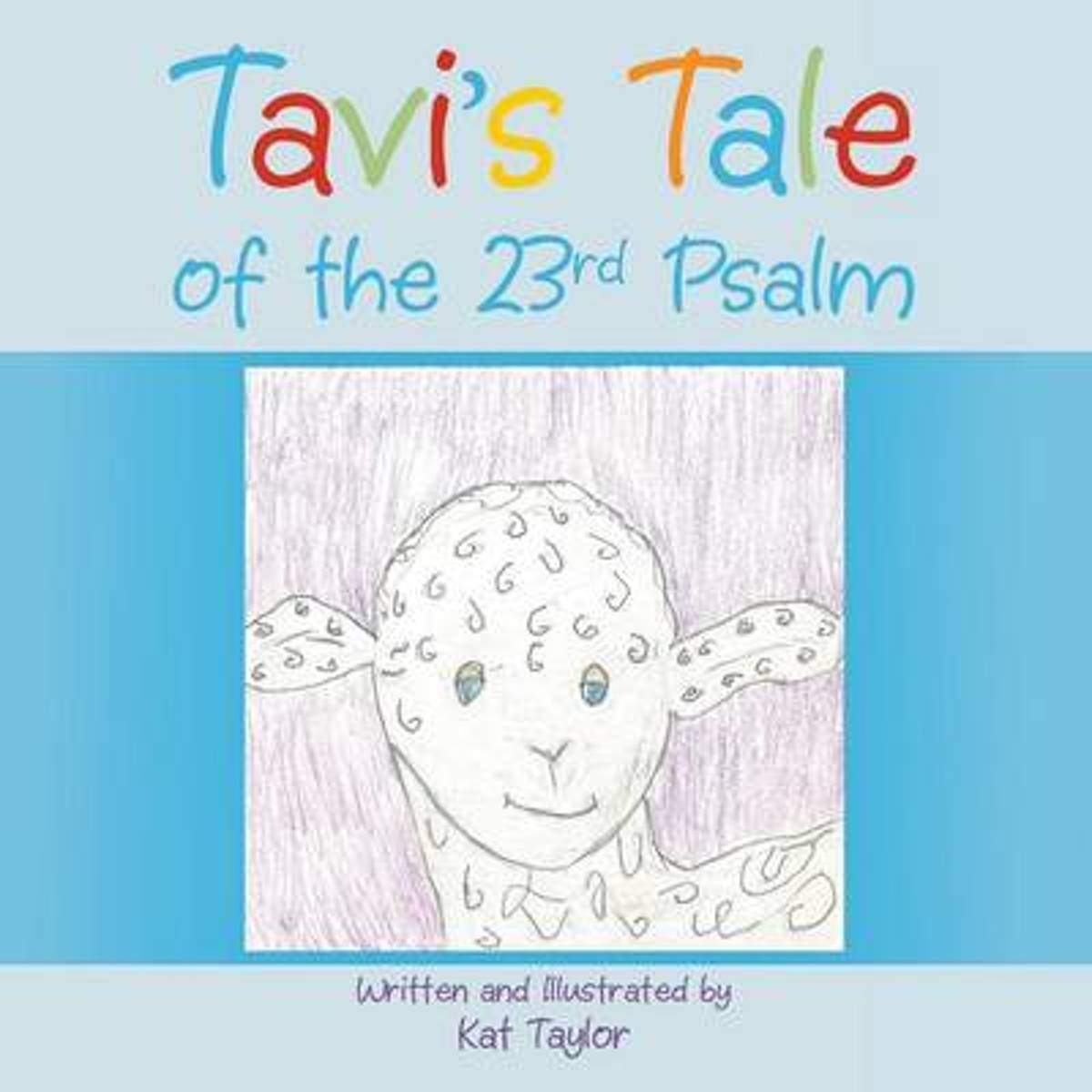 Tavi's Tale of the 23rd Psalm
