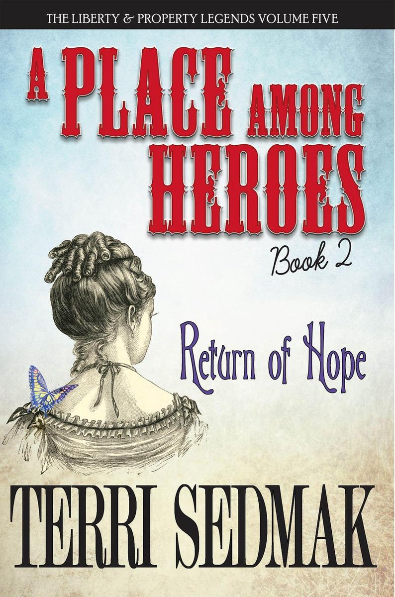 A Place Among Heroes, Book 2 - Return of Hope