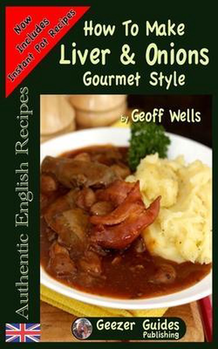 How To Make Gourmet Style Liver & Onions