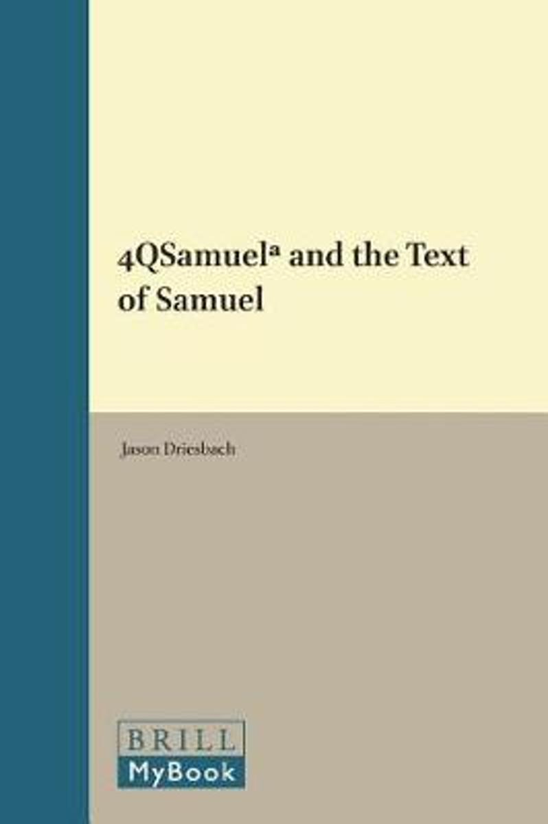 4QSamuelᵃ and the Text of Samuel