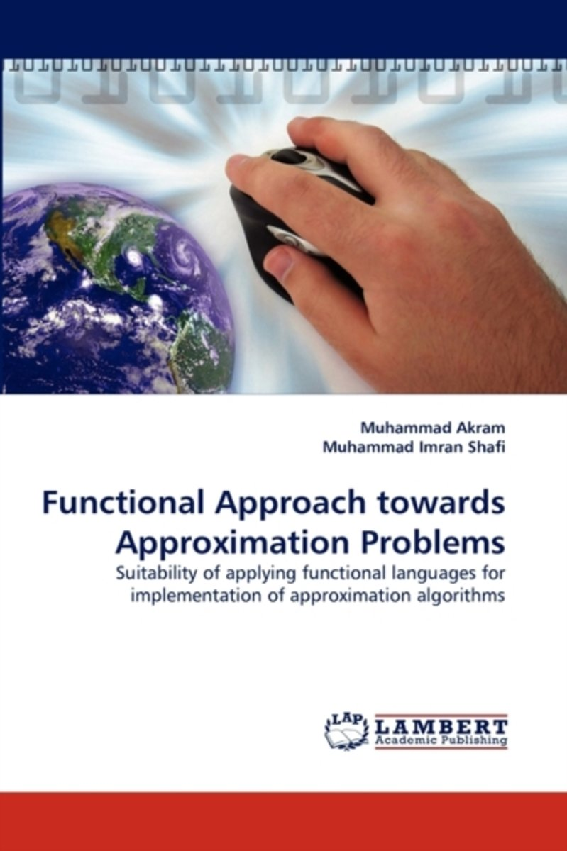 Functional Approach Towards Approximation Problems