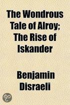 The Wondrous Tale Of Alroy; The Rise Of