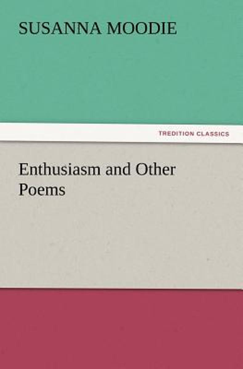 Enthusiasm and Other Poems