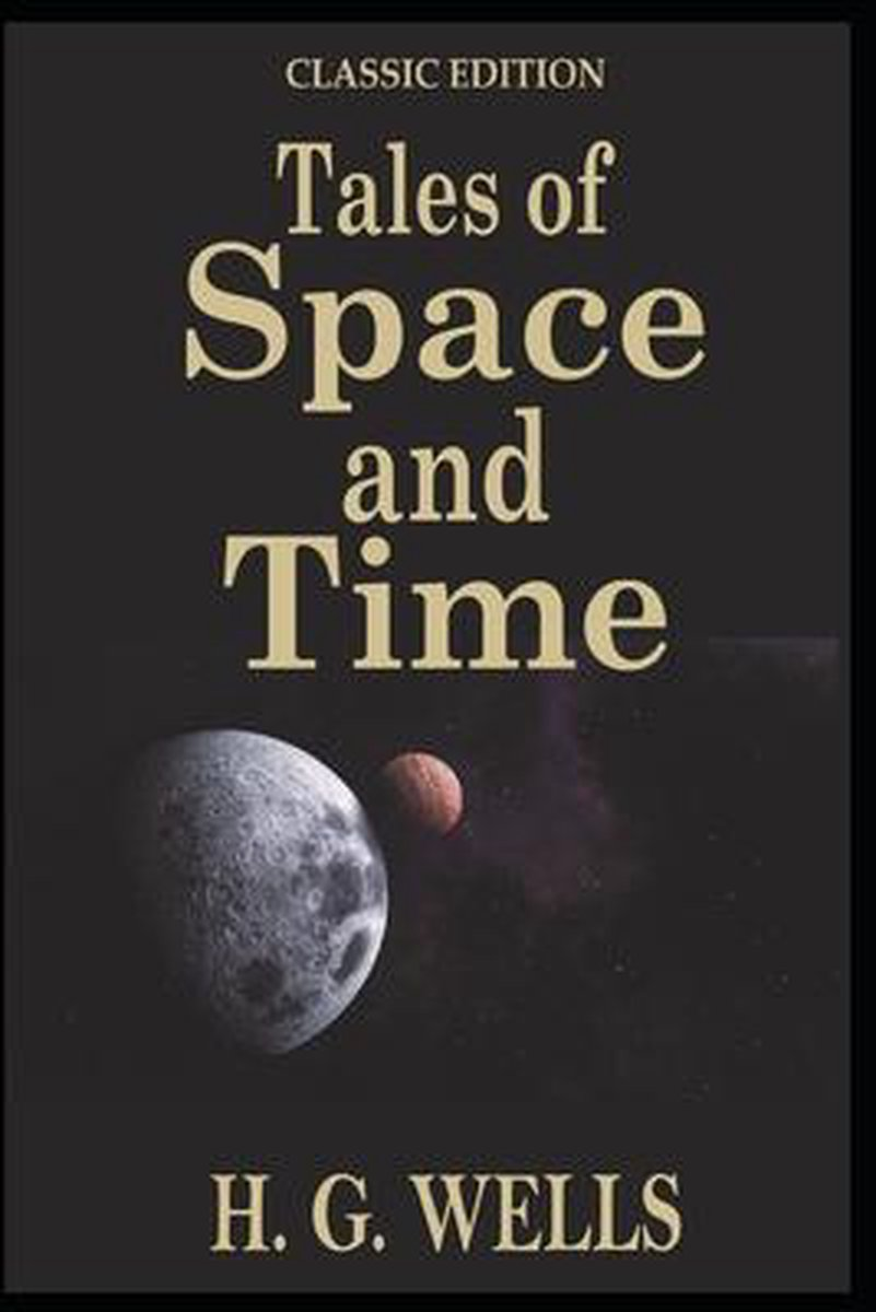 Tales of Space and Time: with original illustrations