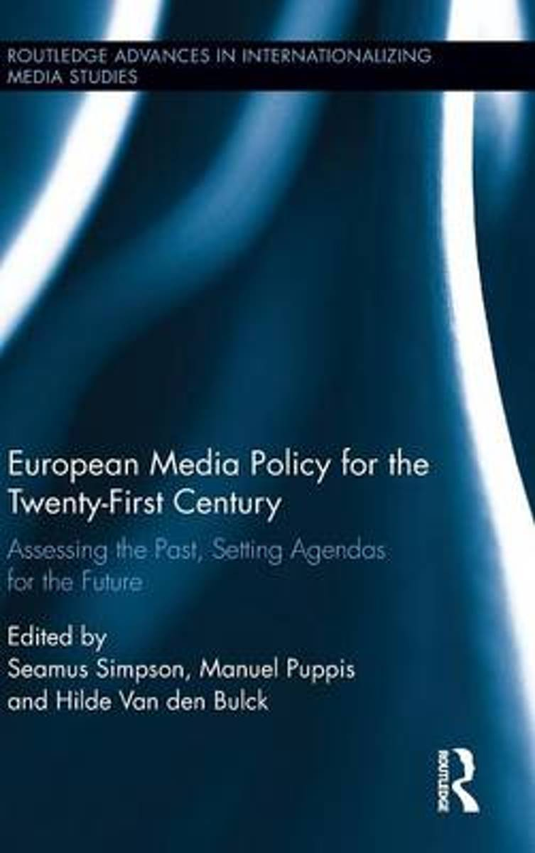 European Media Policy for the Twenty-First Century