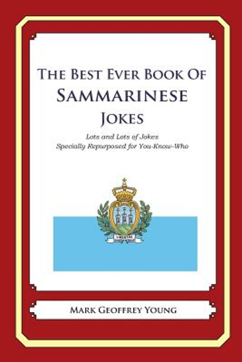 The Best Ever Book of Sammarinese Jokes