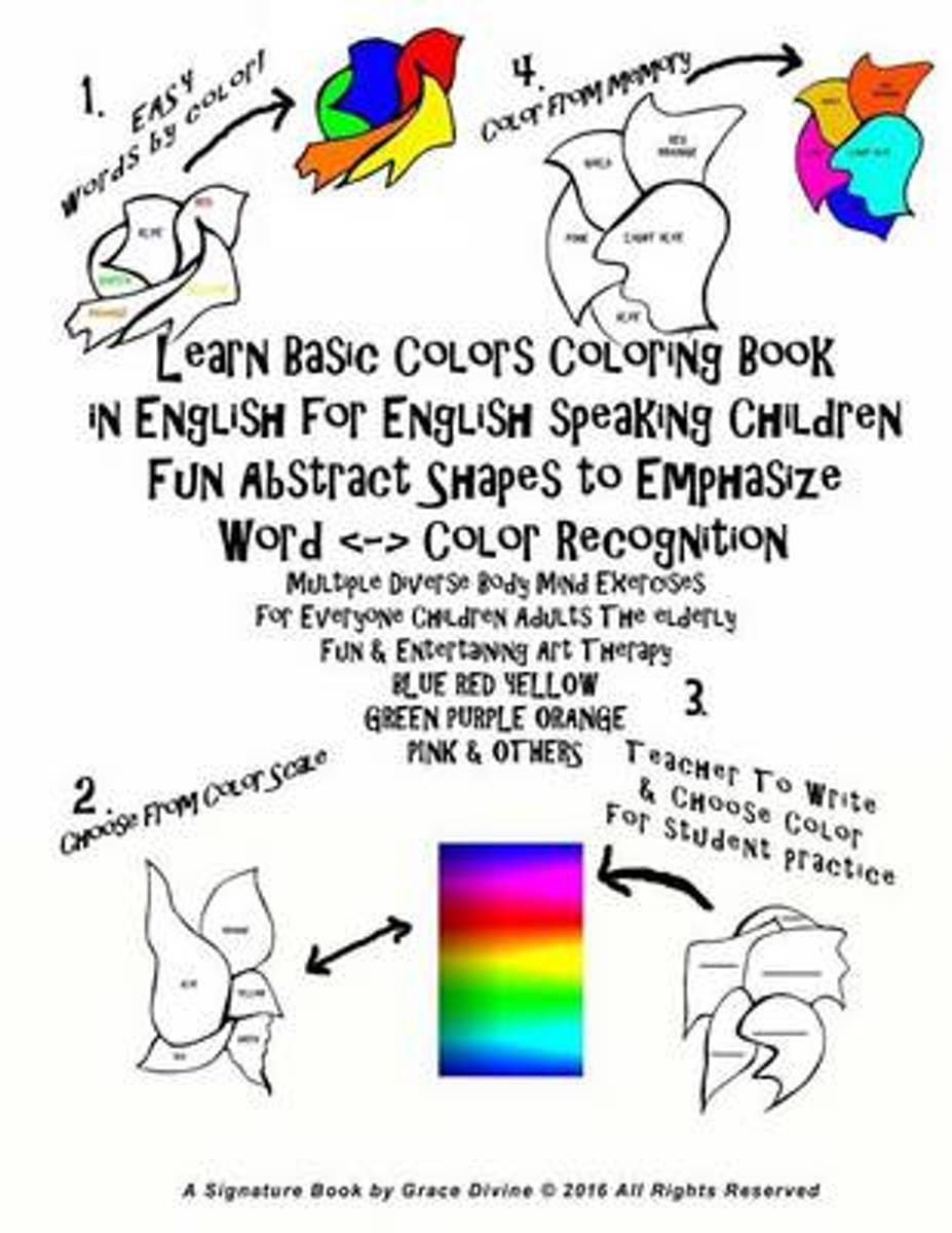 Learn Basic Colors Coloring Book in English for English Speaking Children Fun Abstract Shapes to Emphasize Word -- Color Recognition