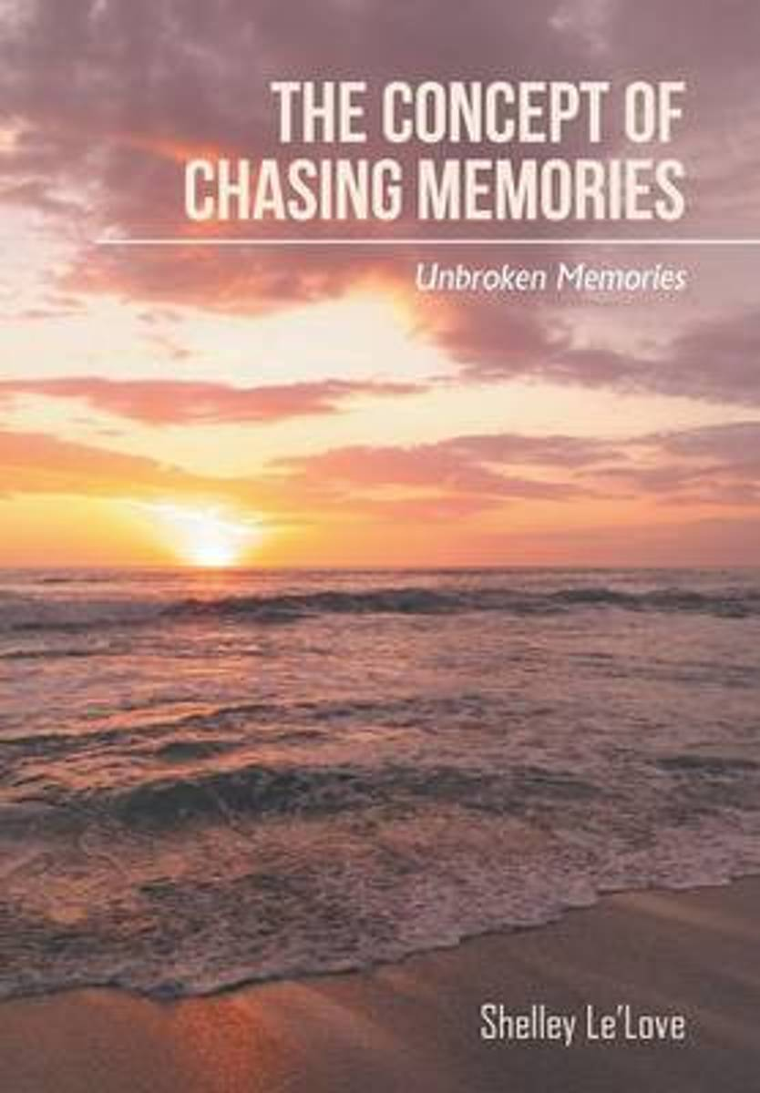 The Concept of Chasing Memories