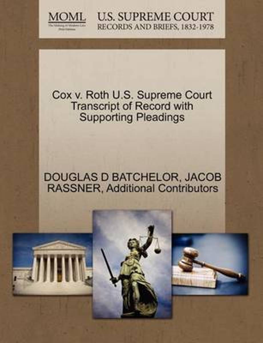 Cox V. Roth U.S. Supreme Court Transcript of Record with Supporting Pleadings