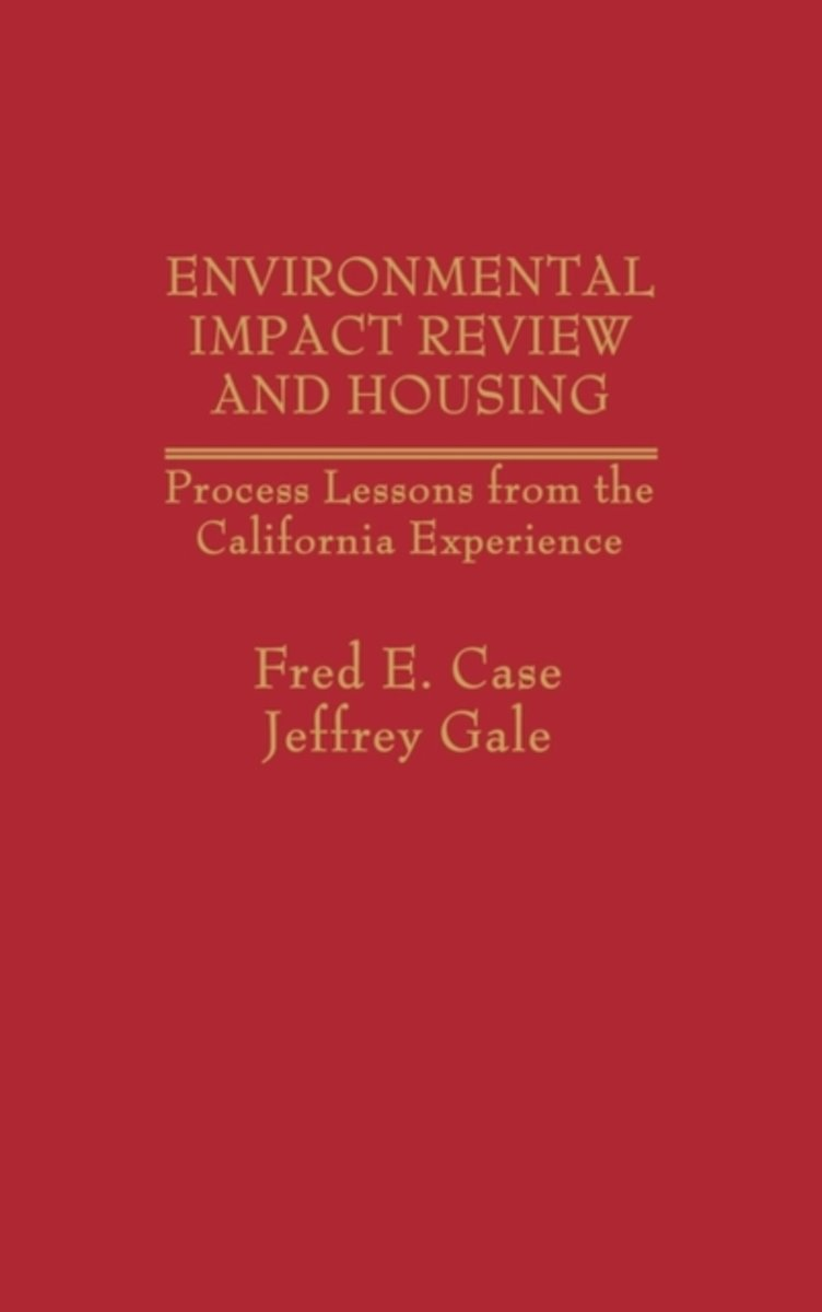 Environmental Impact Review and Housing
