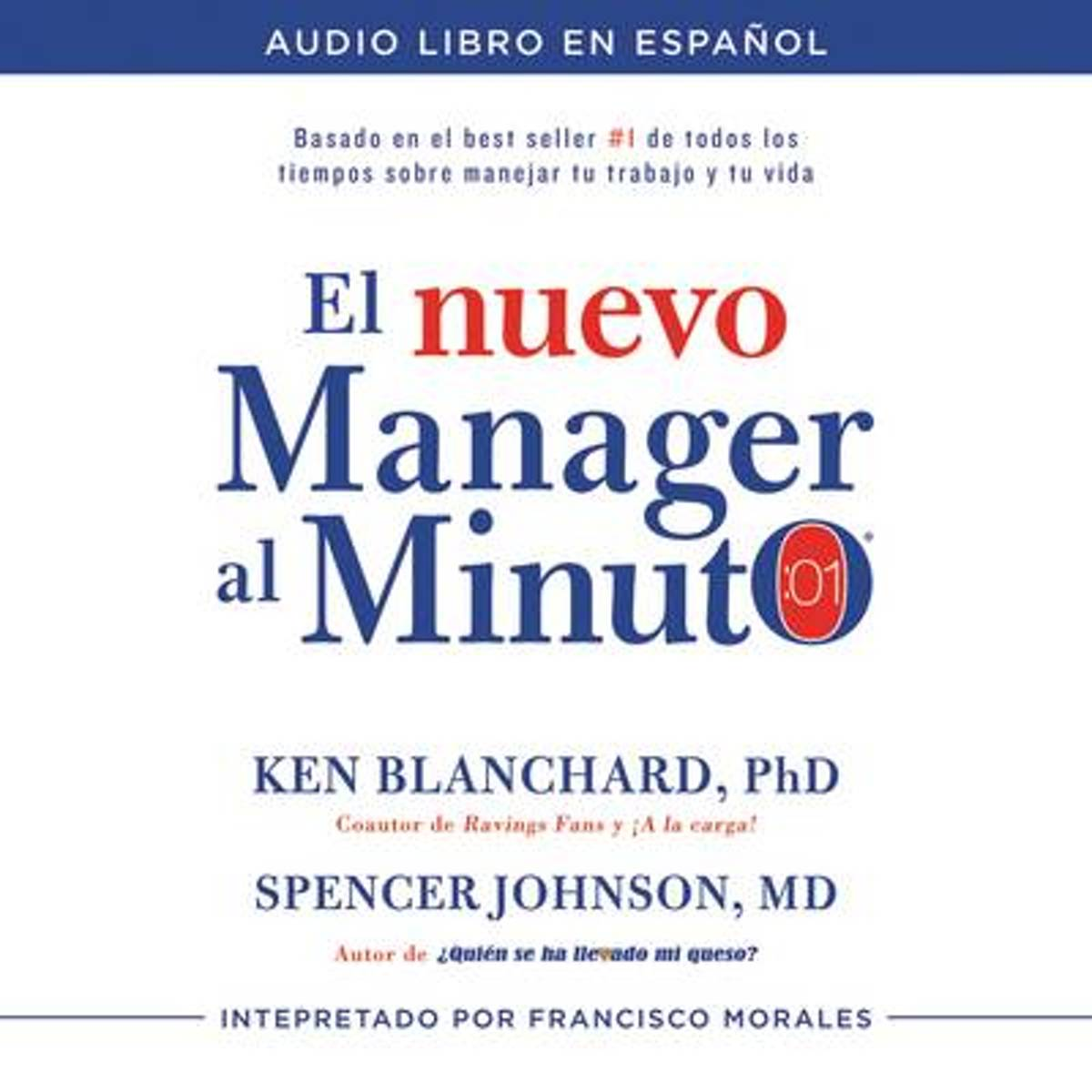 El Nuevo M nager Al Minuto (One Minute Manager - Spanish Edition)