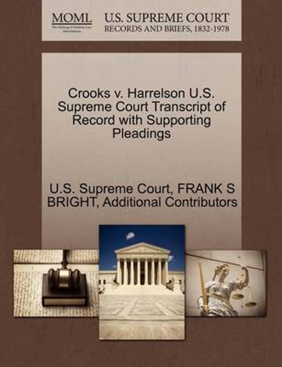 Crooks V. Harrelson U.S. Supreme Court Transcript of Record with Supporting Pleadings