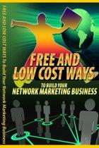Free And Low Cost Ways To Build Your Network Marketing Business