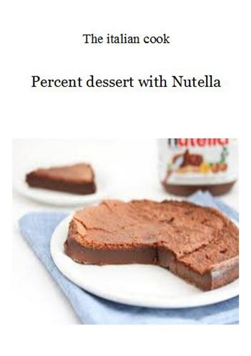 Percent dessert with Nutella
