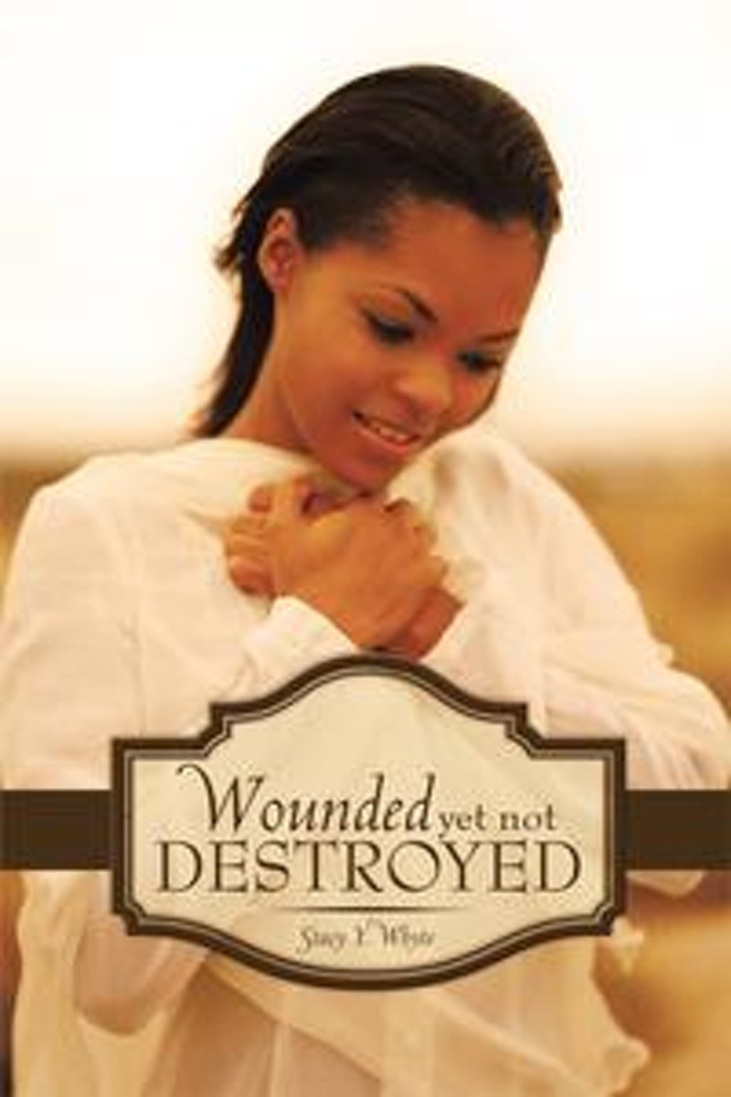 Wounded yet Not Destroyed
