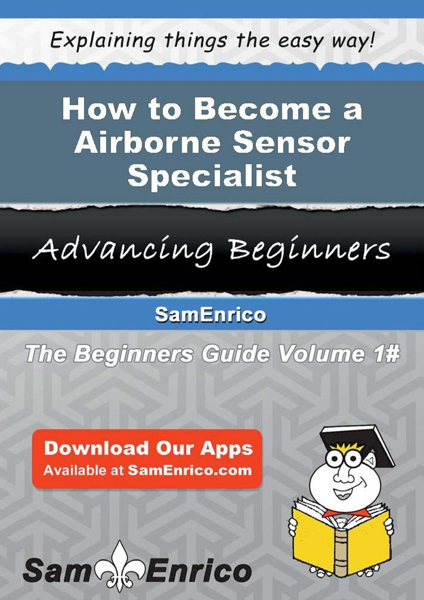 How to Become a Airborne Sensor Specialist