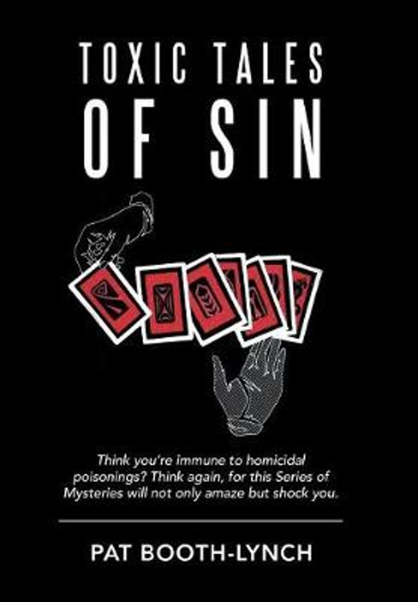 Toxic Tales of Sin