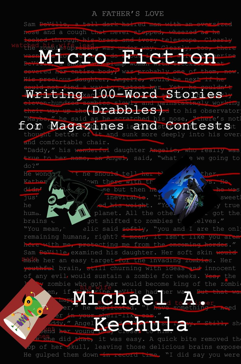 Micro Fiction: Writing 100-Word Stories (Drabbles) for Magazines and Contests