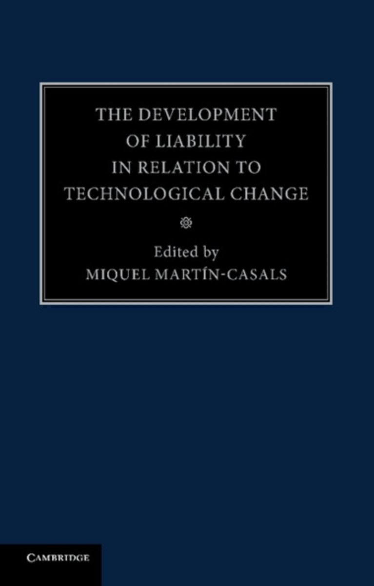 The Development of Liability in Relation to Technological Change