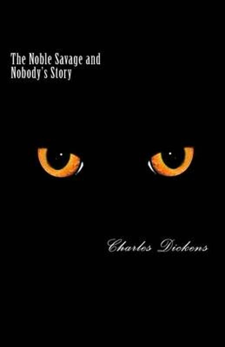 The Noble Savage and Nobody's Story