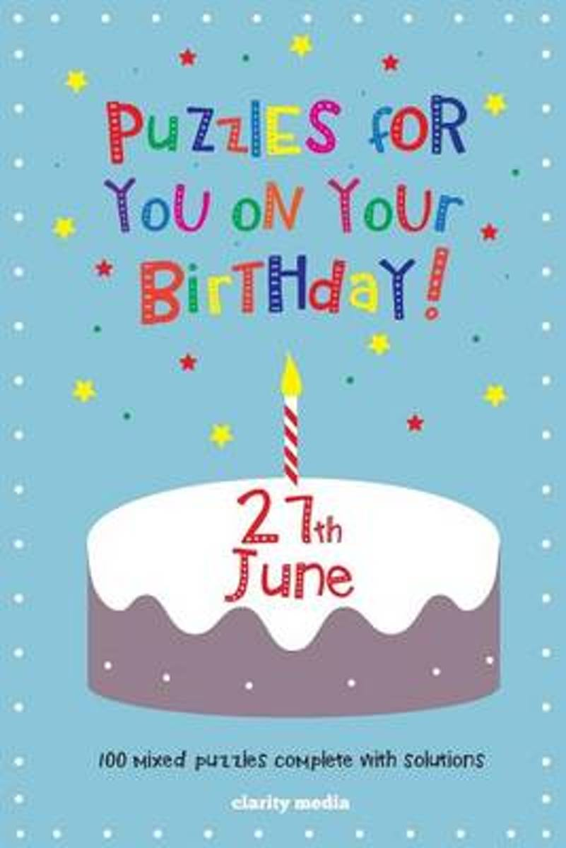 Puzzles for You on Your Birthday - 27th June