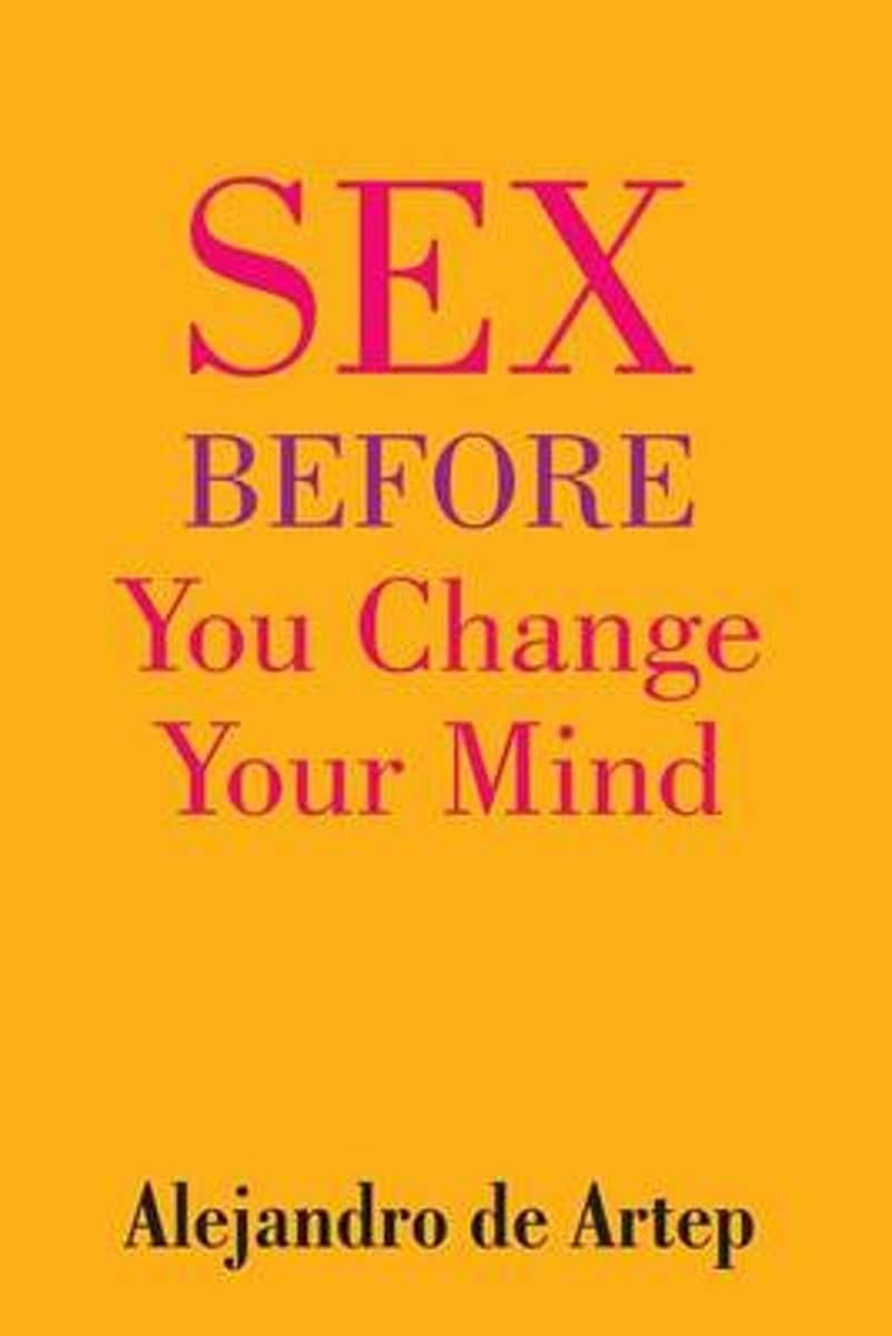 Sex Before You Change Your Mind