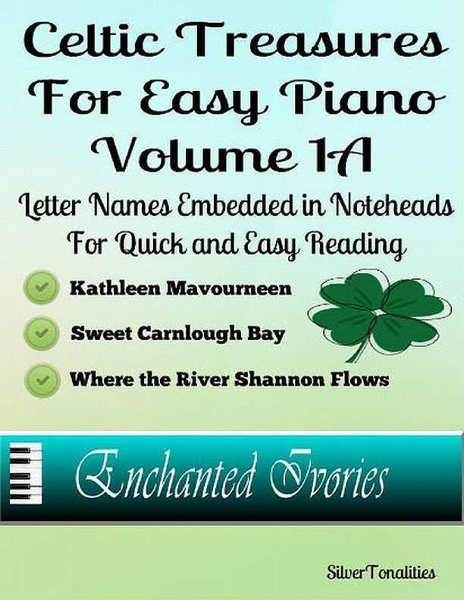 Celtic Treasures for Easy Piano - Volume 1 A