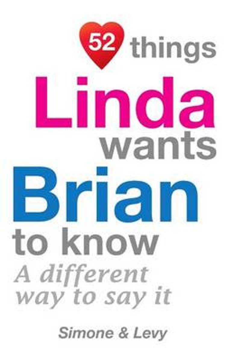 52 Things Linda Wants Brian to Know