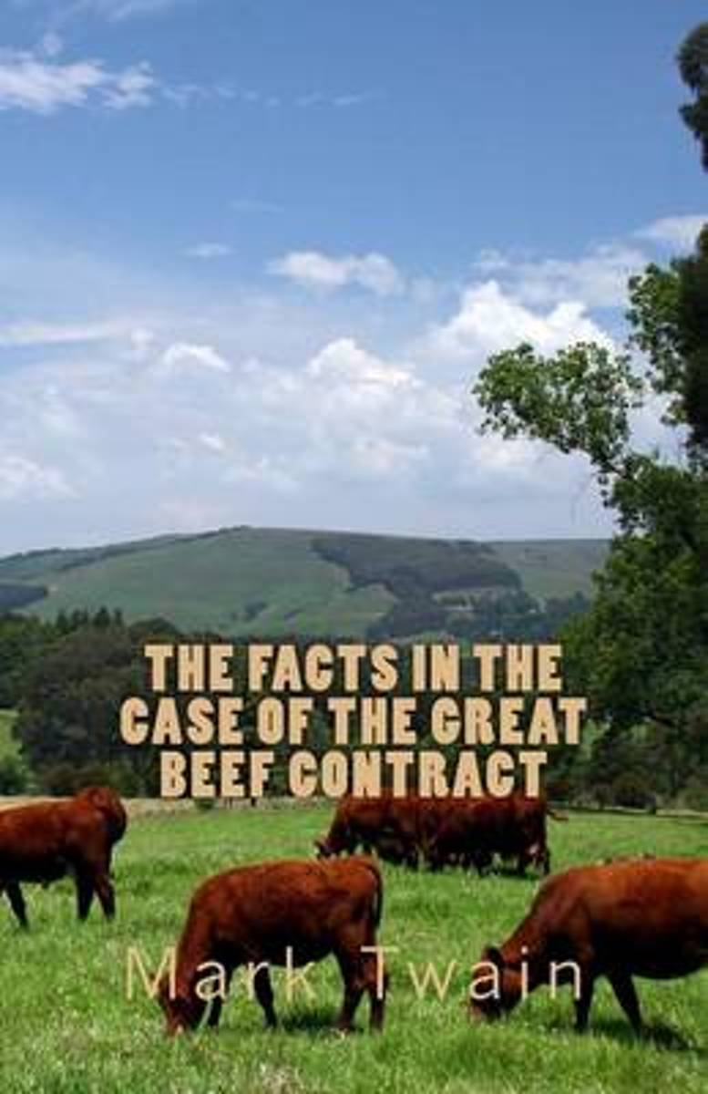 The Facts in the Case of the Great Beef Contract
