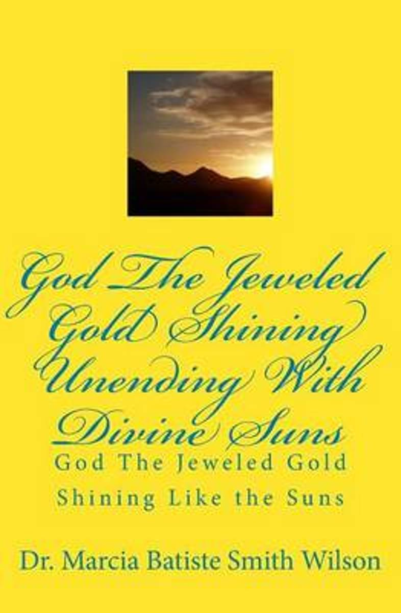 God the Jeweled Gold Shining Unending with Divine Suns