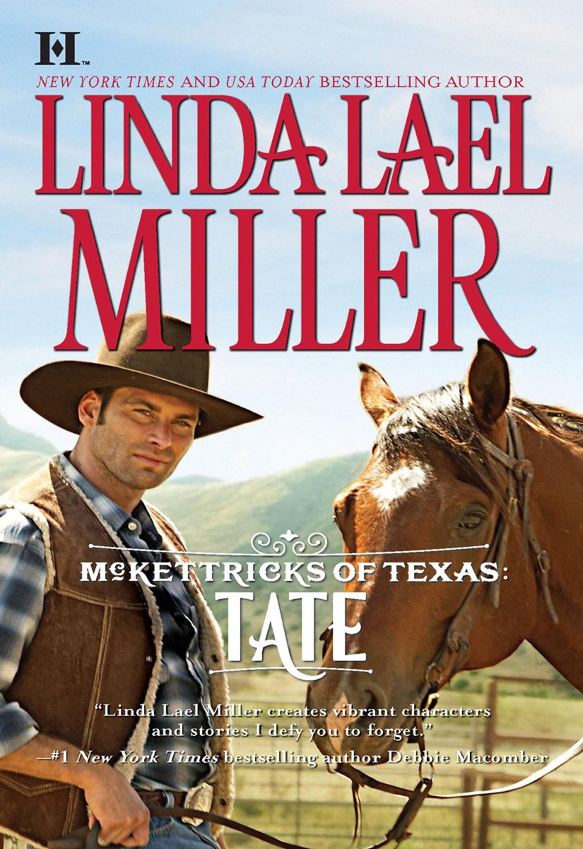 McKettricks of Texas: Tate (Mills & Boon M&B) (McKettricks of Texas, Book 2)