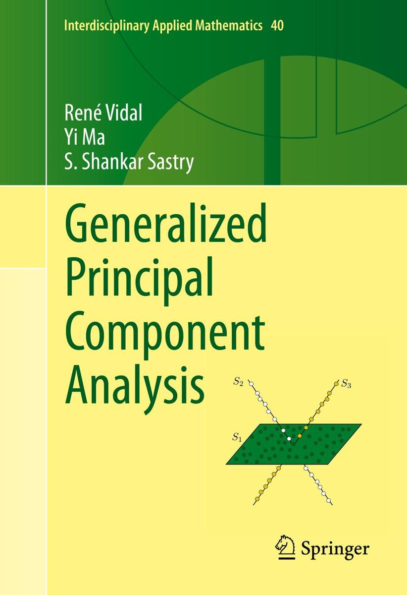 Generalized Principal Component Analysis
