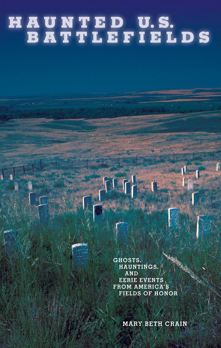 Haunted U.S. Battlefields