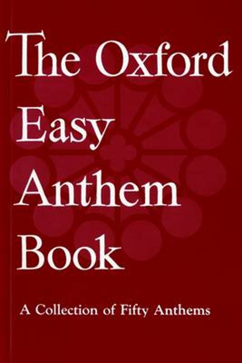 The Oxford Easy Anthem Book