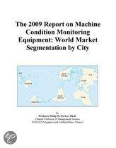 The 2009 Report on Machine Condition Monitoring Equipment