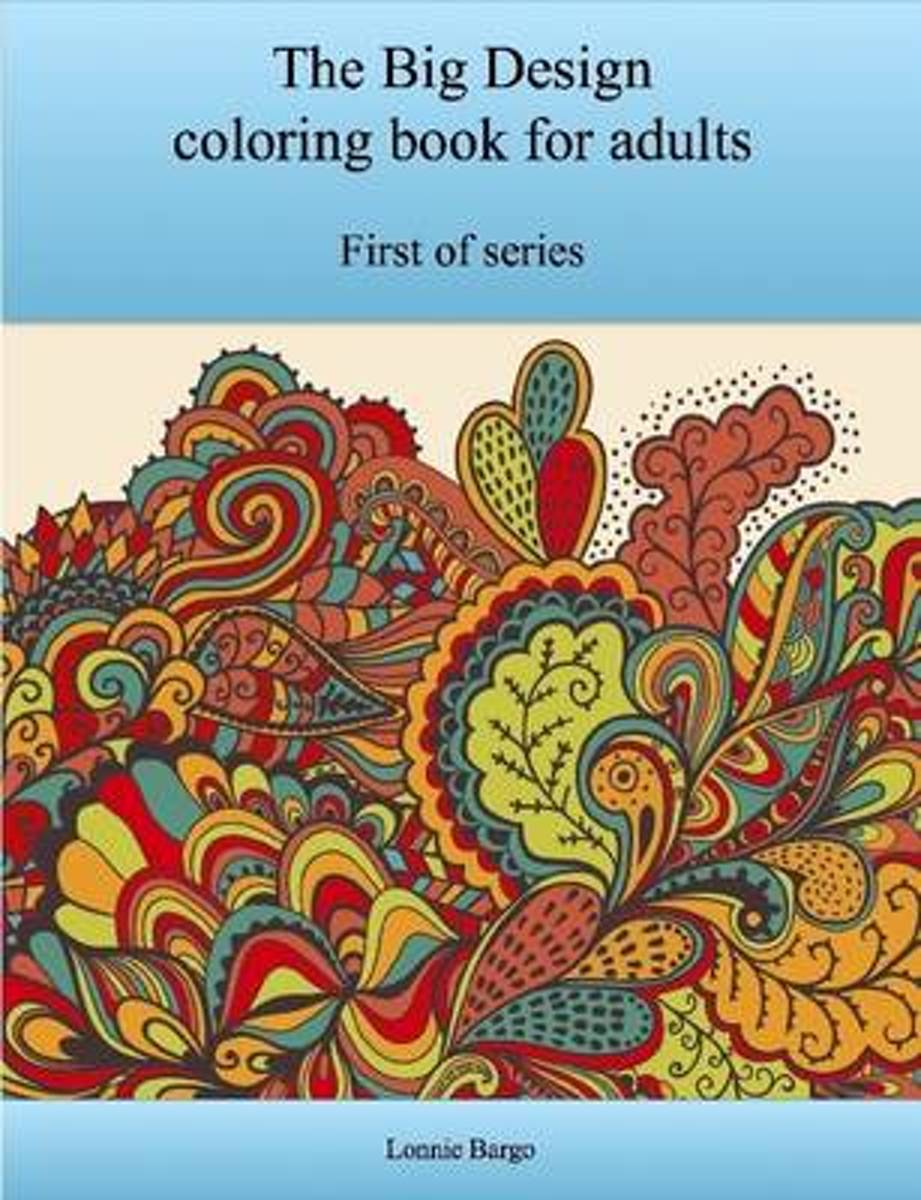 The First Big Design Coloring Book for Adults