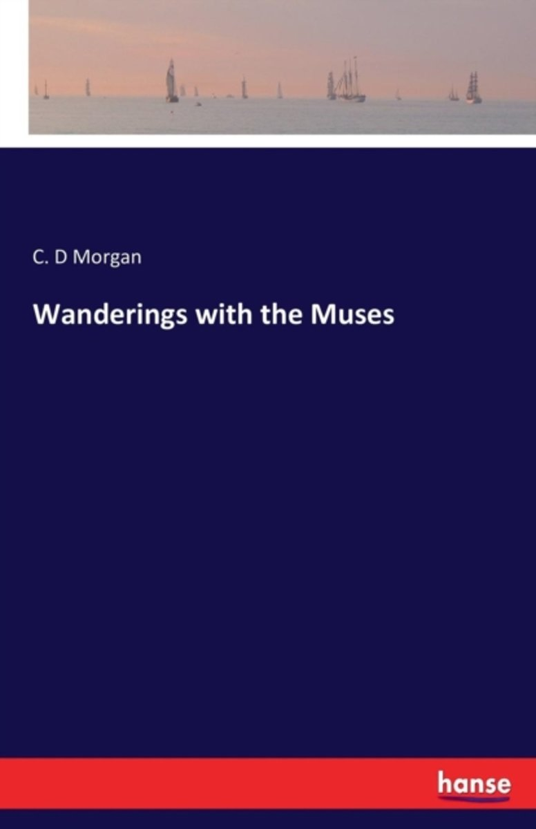Wanderings with the Muses