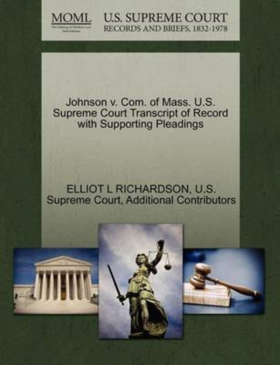 Johnson V. Com. of Mass. U.S. Supreme Court Transcript of Record with Supporting Pleadings