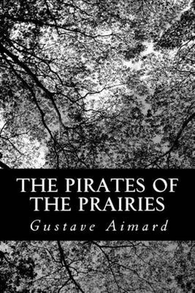 The Pirates of the Prairies