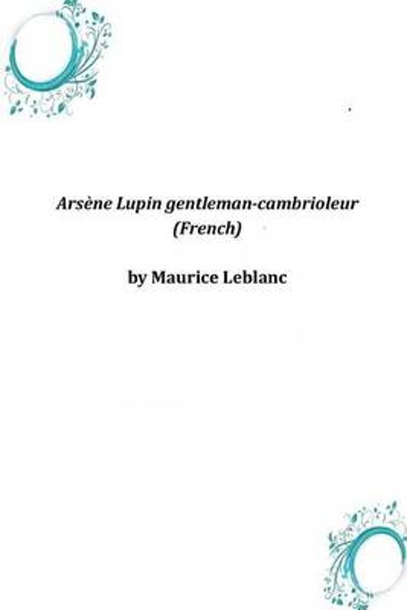 Arsene Lupin Gentleman-Cambrioleur (French)