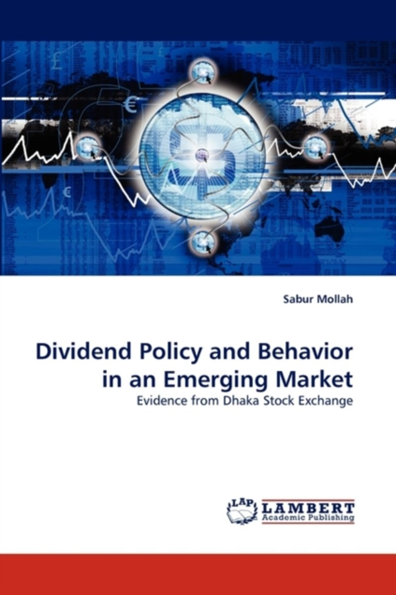 Dividend Policy and Behavior in an Emerging Market
