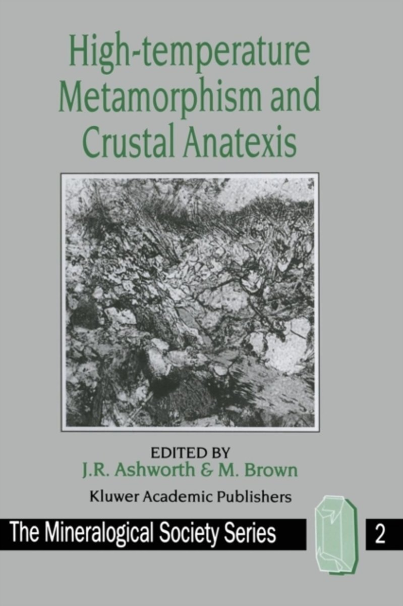 High-temperature Metamorphism and Crustal Anatexis