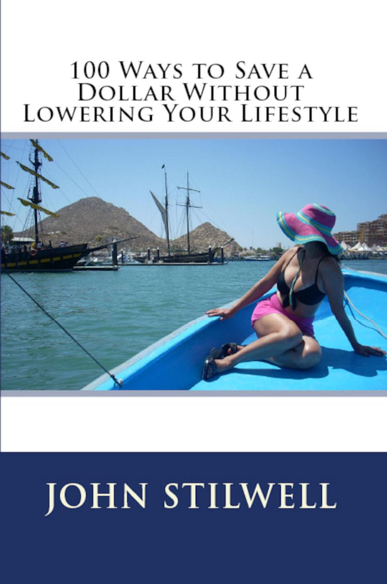 100 Ways To Save A Dollar Without Lowering Your Lifestyle