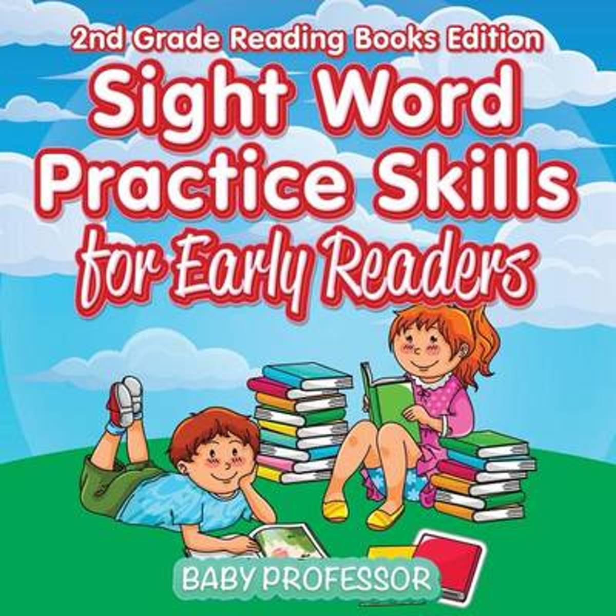 Sight Word Practice Skills for Early Readers - 2nd Grade Reading Books Edition