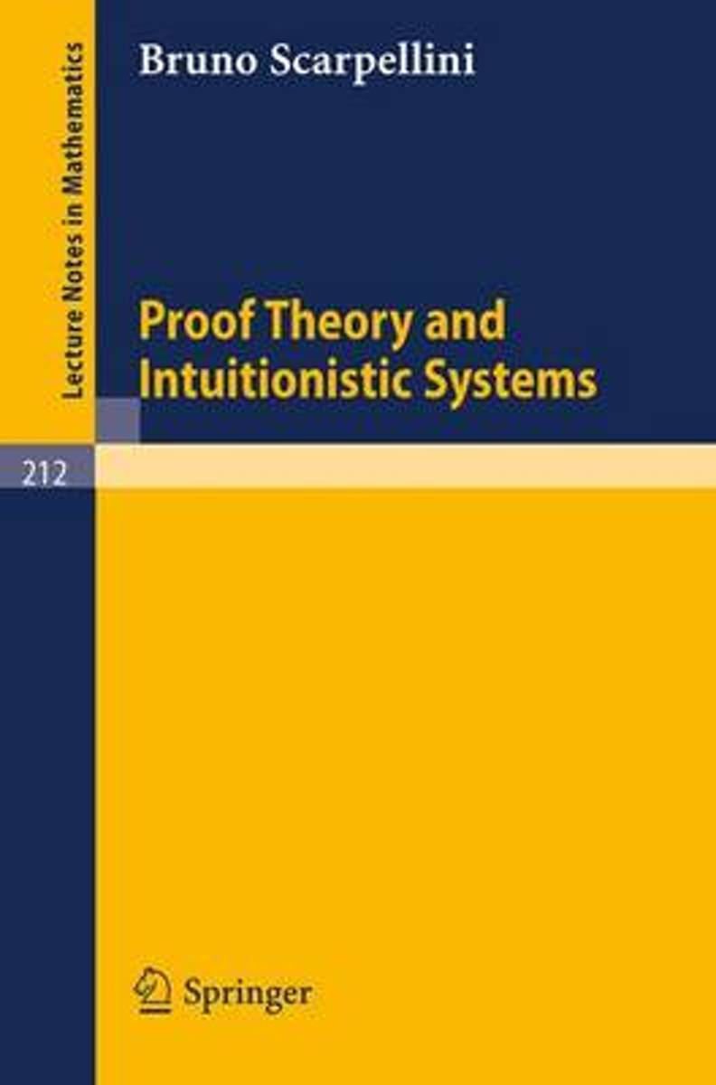 Proof Theory and Intuitionistic Systems
