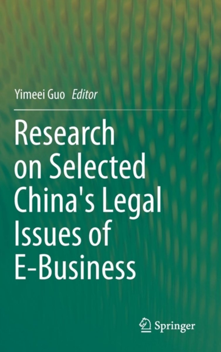 Research on Selected China's Legal Issues of E-Business