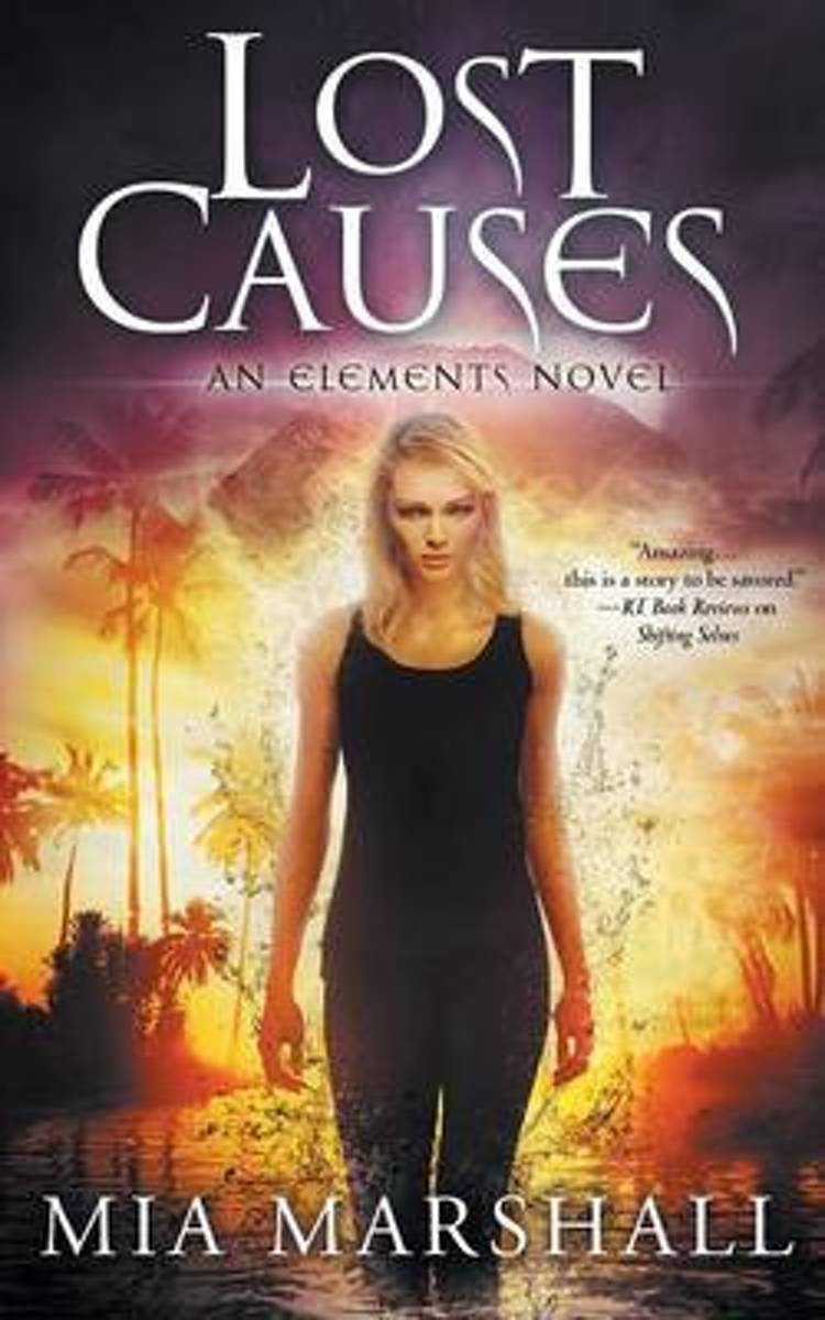 Lost Causes (Elements, Book 4)
